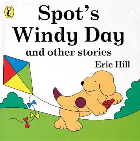 9780140566994: Spot's Windy Day and Other Stories (Spot books)