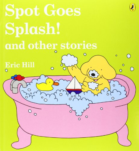 9780140567007: Spot Goes Splash And Other Stories (uk)