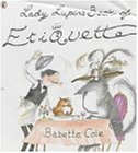 9780140567021: Lady Lupin's Book of Etiquette (Picture Puffin)