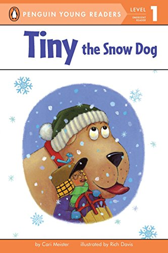Tiny the Snow Dog (Penguin Young Readers: Level 1): Meister, Cari