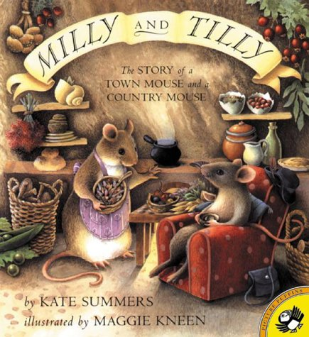 9780140567243: Milly and Tilly: The Story of a Town Mouse and a Country Mouse (Picture Puffin Books)