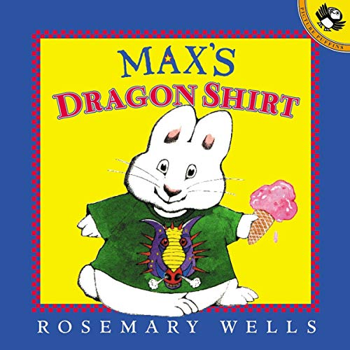 9780140567274: Max's Dragon Shirt: Max & Ruby (Picture Puffin Books)