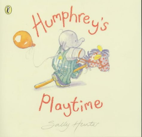Humphrey's Playtime (Picture Puffin): Hunter, Sally