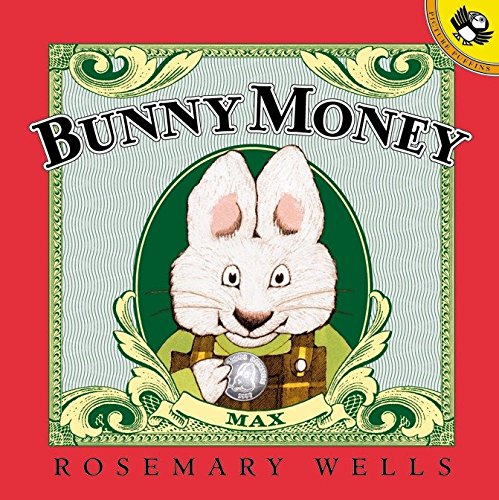 Bunny Money (Picture Puffins): Wells, Rosemary