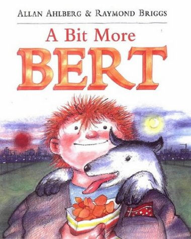 9780140567557: A Bit More Bert (Picture Puffin)