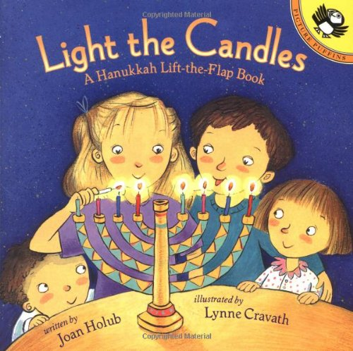 9780140567571: Light the Candles: A Hanukkah Lift-the-Flap Book (Picture Puffins)