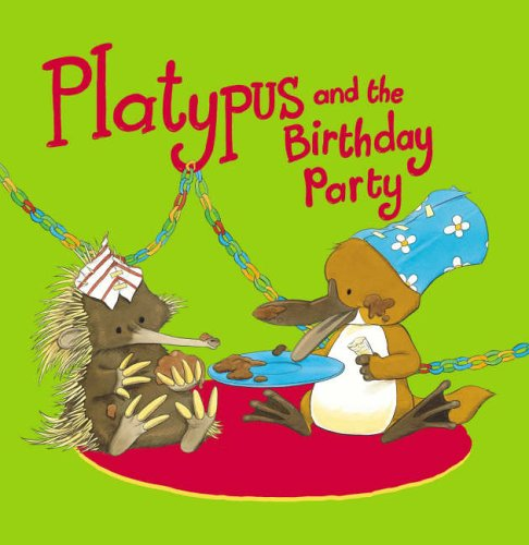 9780140567793: Platypus and the Birthday Party