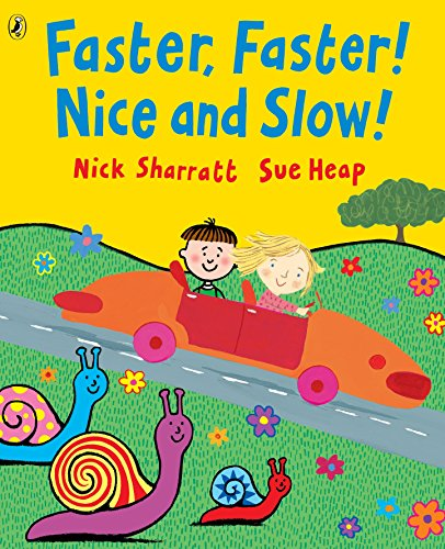 9780140567878: Faster Faster Nice And Slow (Picture Puffin Books)