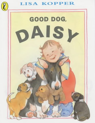 9780140567977: Good Dog, Daisy! (Picture Puffins)