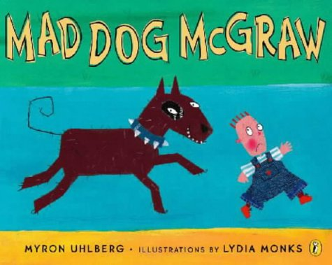 9780140567991: Mad Dog McGraw (Puffin Picture Books)
