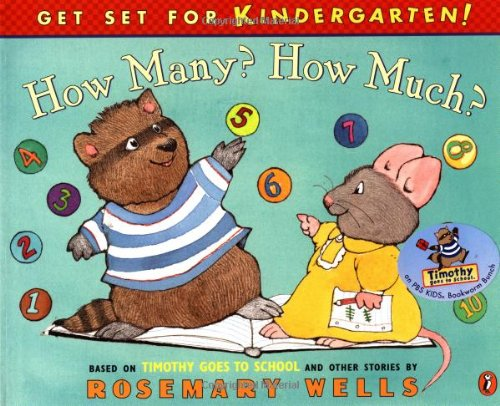 How Many? How Much?: Timothy Goes To School Learning Book #2 (Get Set for Kindergarten!): Wells, ...