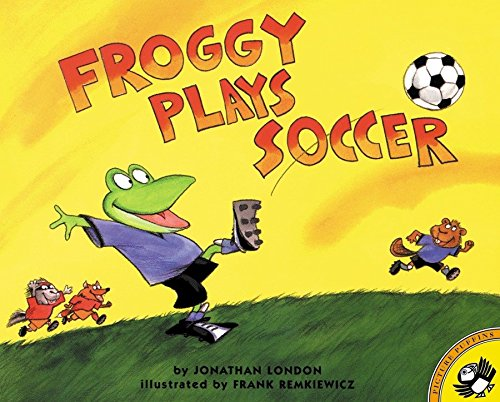 Froggy Plays Soccer (0140568093) by Jonathan London; Frank Remkiewicz