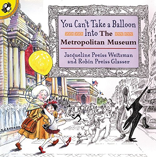 9780140568165: You Can't Take a Balloon into the Metropolitan Museum (Picture Puffin)