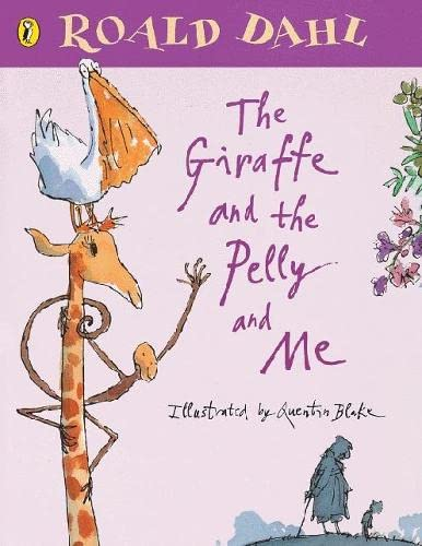 9780140568196: The Giraffe and the Pelly and Me