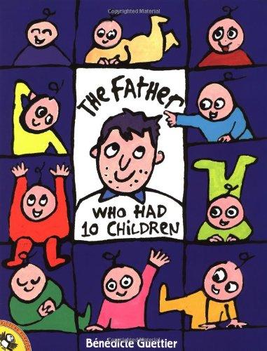 The Father Who Had 10 Children: Guettier, Benedicte