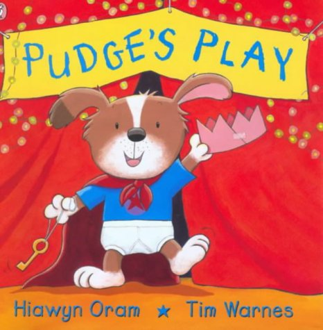 9780140568561: Pudge's Play (Picture Puffin)