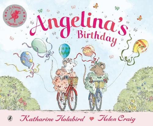 9780140568714: Angelina's Birthday (Angelina Ballerina)