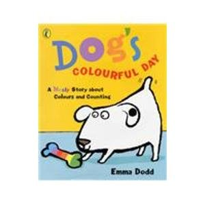 9780140568769: Dog's Colourful Day: A Messy Story About Colours and Counting (Picture Puffin)