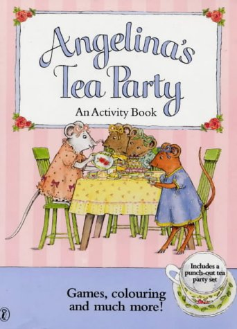 9780140568882: Angelina's Tea Party (Picture Puffin)