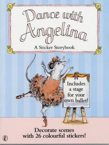 9780140568899: Dance with Angelina (Picture Puffin)