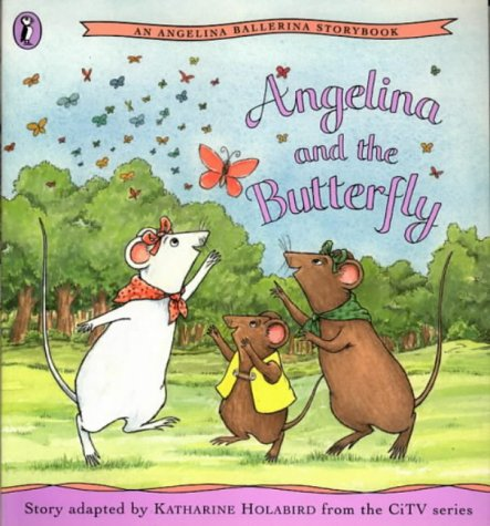 9780140568912: Angelina and the Butterfly (Picture Puffin)