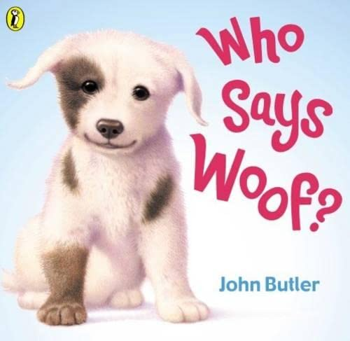 9780140568998: Who Says Woof? (Picture Puffin)