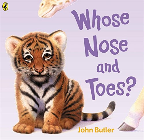 Whose Nose and Toes (Picture Puffin): Butler, John
