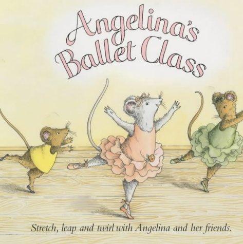 9780140569117: Angelina's Ballet Class