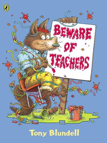 9780140569179: Beware Of Teachers (Picture Puffin)