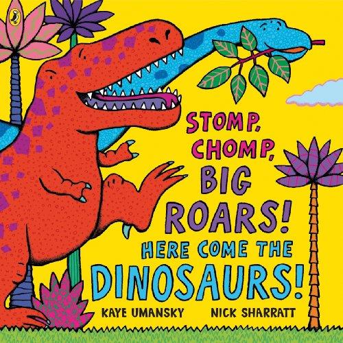 9780140569353: Stomp, Chomp, Big Roars! Here Come The Dinosaurs!