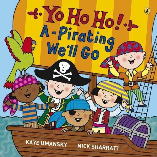 9780140569377: Yo Ho Ho! A-Pirating We'll Go