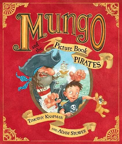 9780140569742: Mungo and the Picture Book Pirates (Picture Puffin)