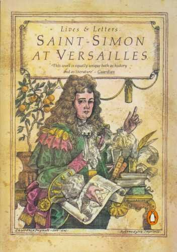 9780140570137: Saint-Simon at Versailles: Selections from the Memoirs (Lives & Letters S.)