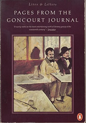 9780140570144: Pages from the Goncourt Journal (Lives & Letters S.)