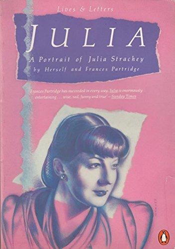9780140570175: Julia: A Portrait of Julia Strachey (Lives & Letters S.)