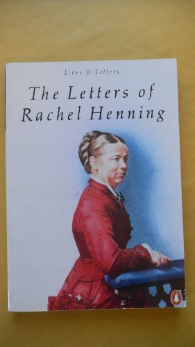 9780140570236: The Letters of Rachel Henning (Lives & Letters Series)