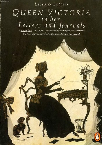 9780140570274: Queen Victoria in Her Letters and Journals: A Selection (Penguin Lives and Letters)