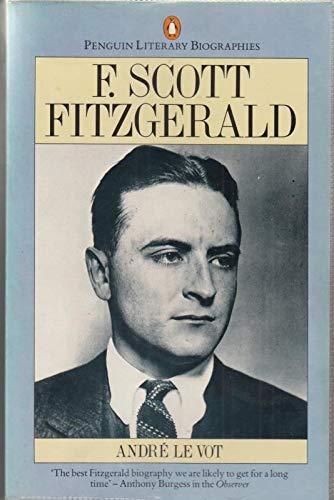 9780140580044: F.Scott Fitzgerald: A Biography (Literary Biographies S.)