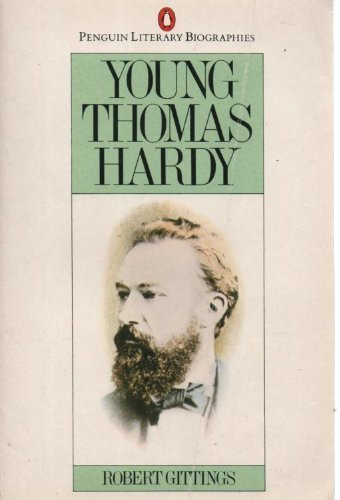 9780140580204: Young Thomas Hardy (Literary Biographies S.)