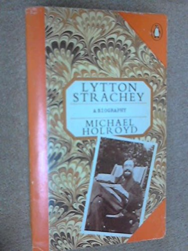 9780140580310: Lytton Strachey (Penguin Literary Biographies)