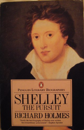 9780140580372: Shelley: The Pursuit