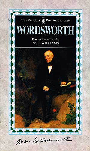 nature in william wordwrths selected poems This is a select list of the best famous william wordsworth poetry by famous classical and contemporary poets read, write, and enjoy william wordsworth poems for nature then (the coarser pleasures of my boyish days and their glad animal movements all gone by) to me was all in all.