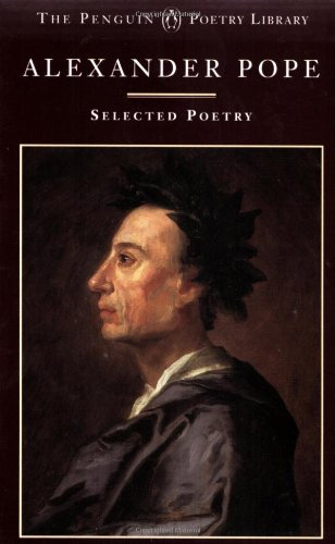 Pope: Selected Poetry (Poetry Library, Penguin): Pope, Alexander