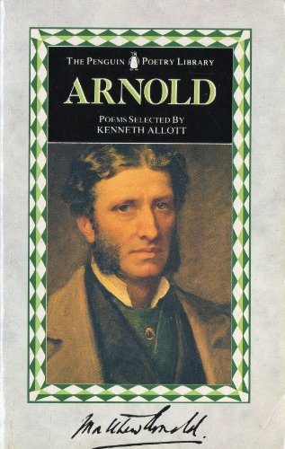 Arnold, The Poems of Matthew (Penguin Poetry: Matthew Arnold