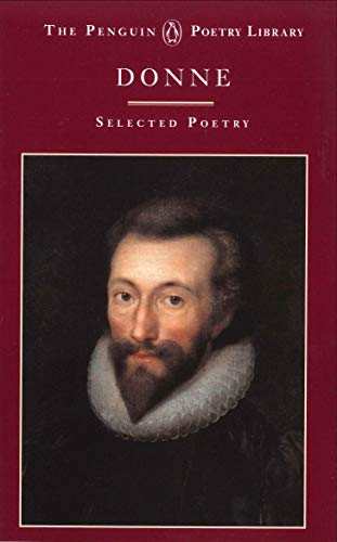 9780140585186: John Donne: A Selection Of His Poetry (Poetry Library)