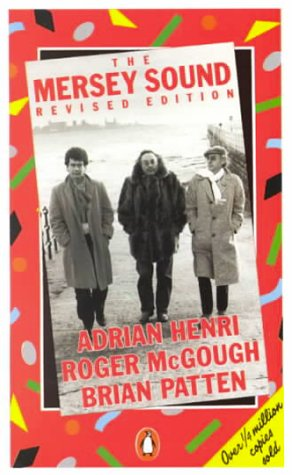 9780140585346: The Mersey Sound: Adrian Henri, Roger McGough and Brian Patten