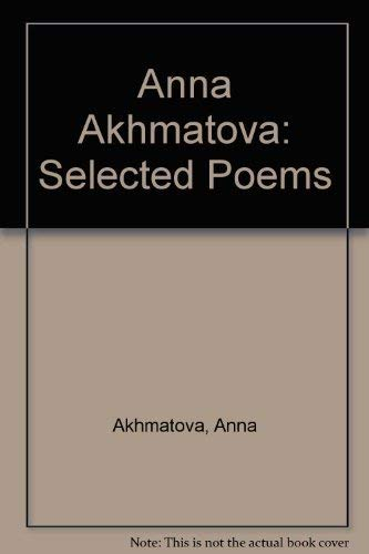 9780140585582: Akhmatova: Selected Poems (Penguin International Poets)