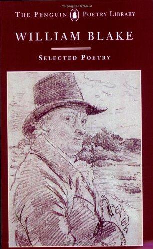 Blake: Selected Poetry (Poetry Library, Penguin): Blake, William: