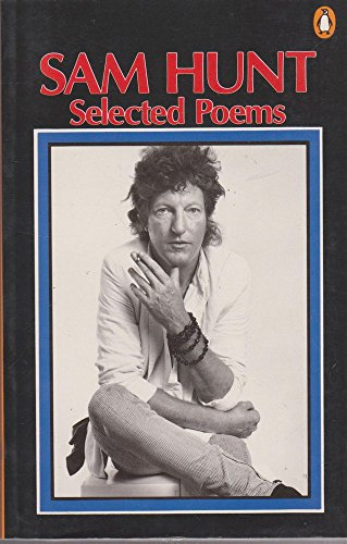 9780140585971: Selected Poems:Sam Hunt