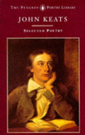 9780140585988: John Keats: Selected Poetry (Poetry Library)